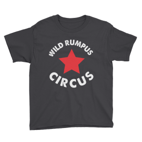 Wild Rumpus Circus Youth T-Shirt